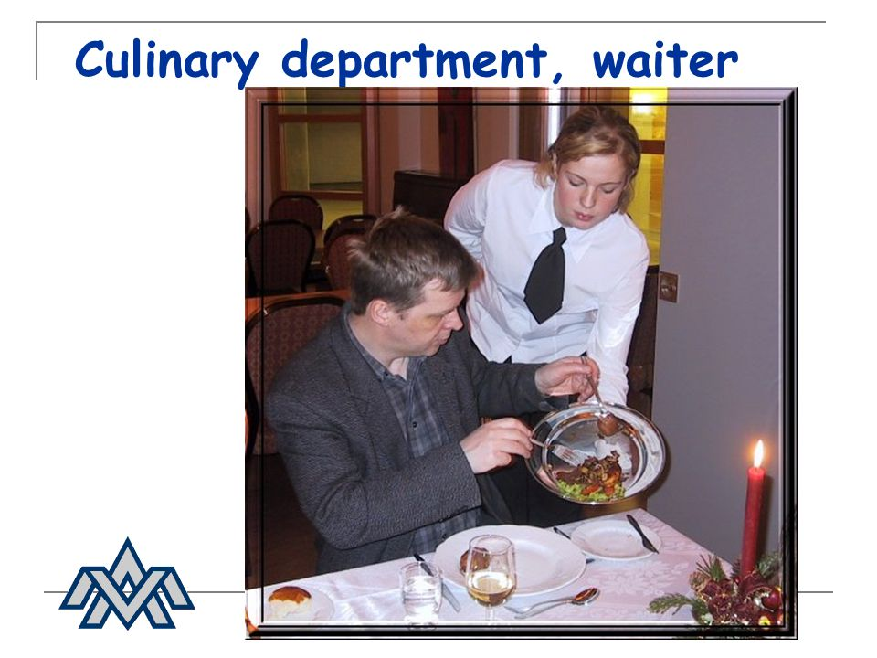 Culinary department, waiter