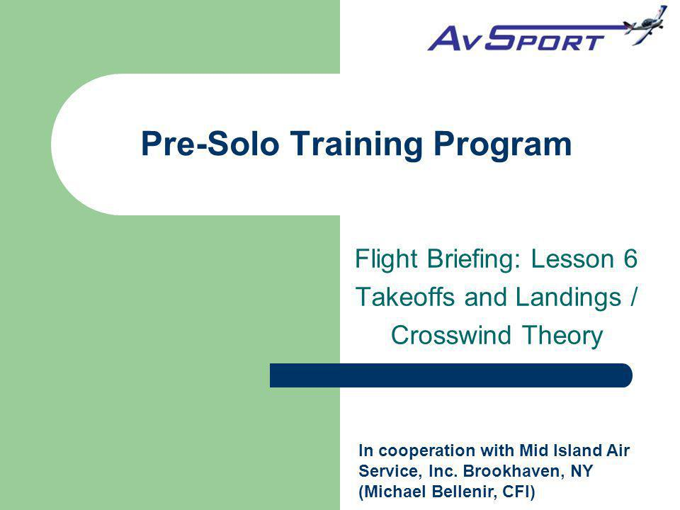 Pre-Solo Training Program