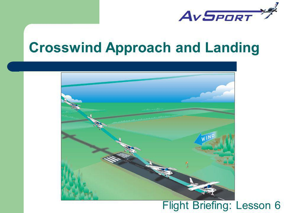Crosswind Approach and Landing