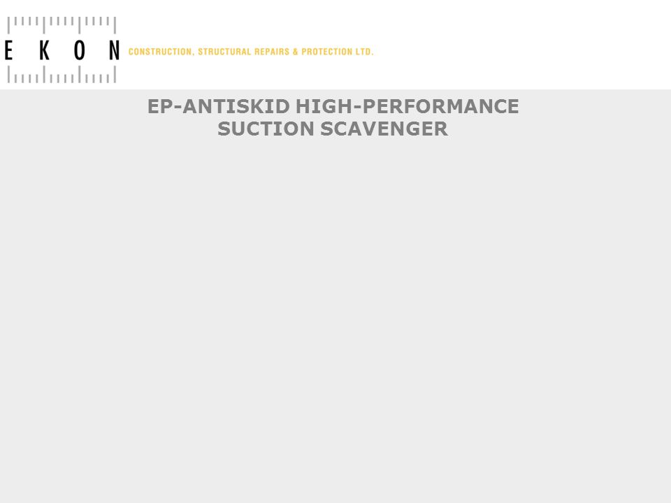 EP-ANTISKID HIGH-PERFORMANCE SUCTION SCAVENGER
