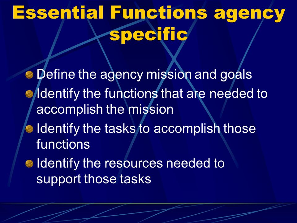 Essential Functions agency specific