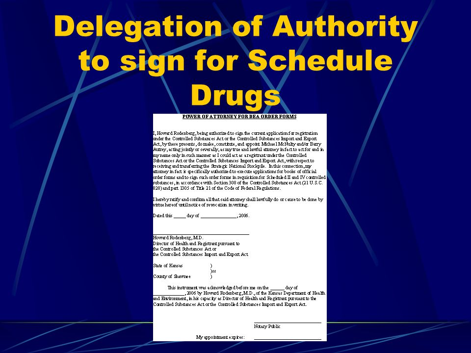 Delegation of Authority to sign for Schedule Drugs