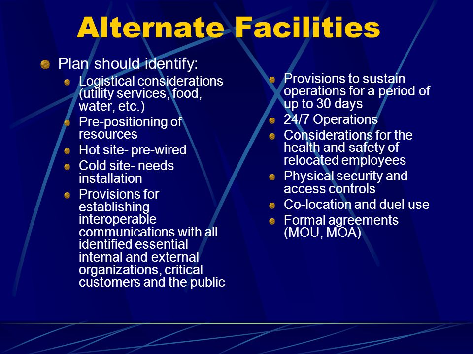 Alternate Facilities Plan should identify:
