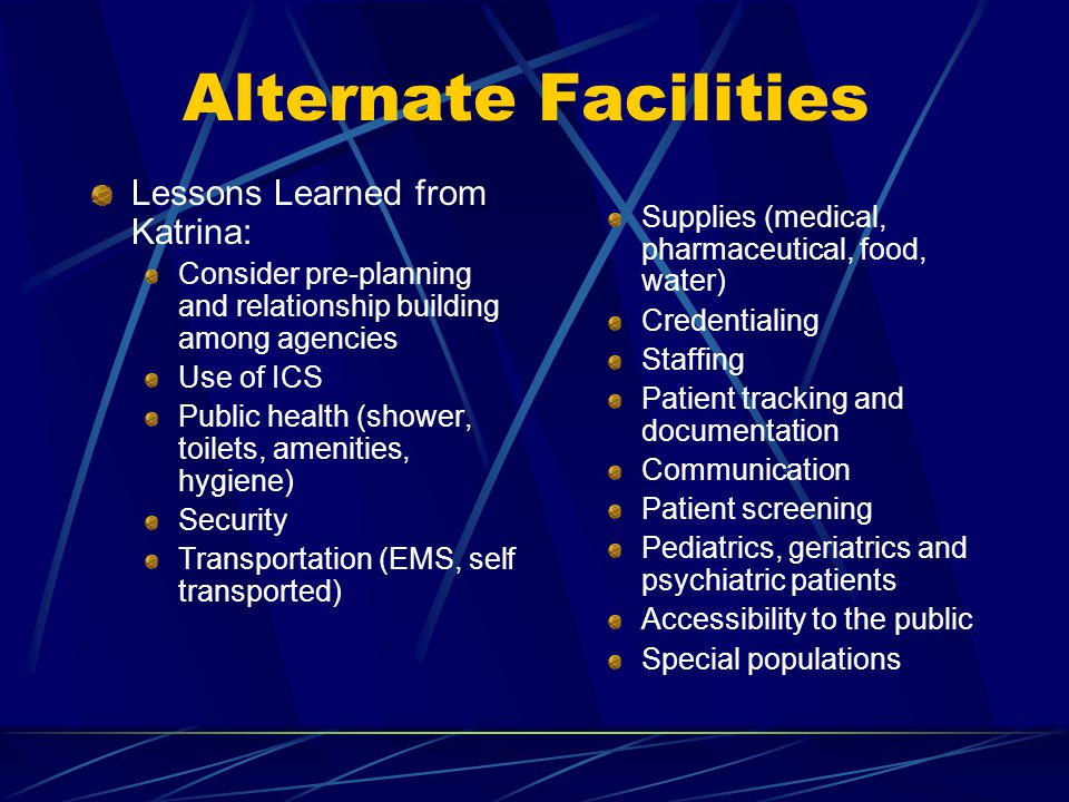 Alternate Facilities Lessons Learned from Katrina: