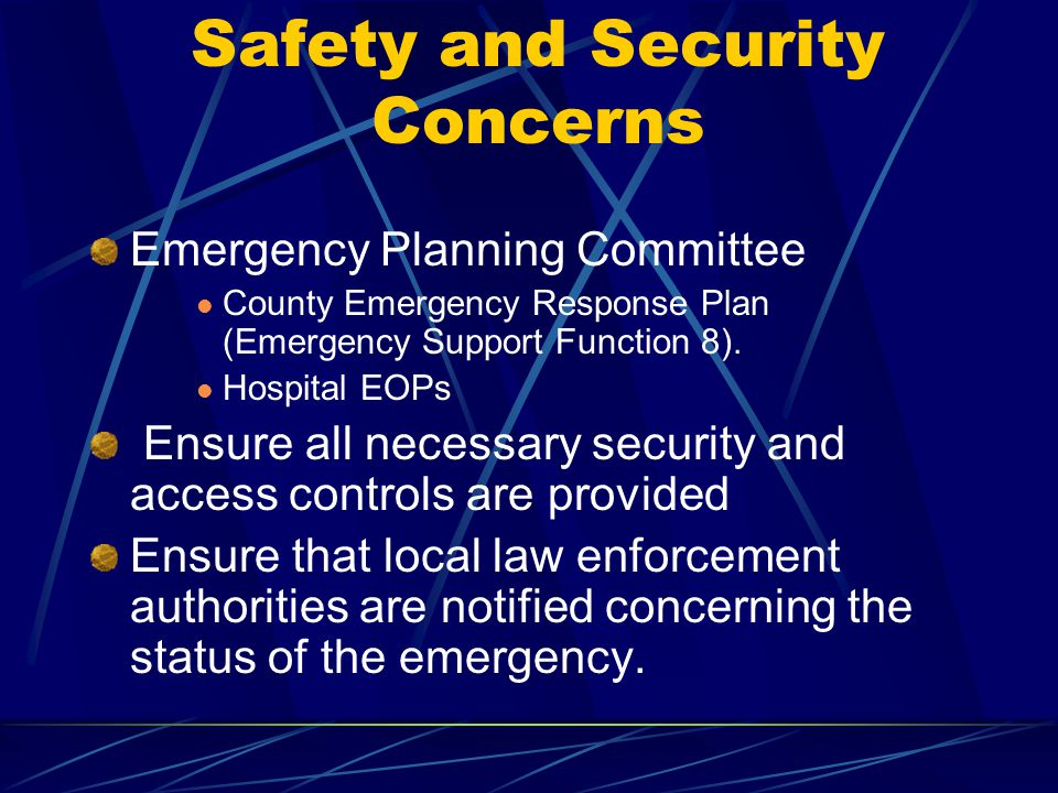 Safety and Security Concerns
