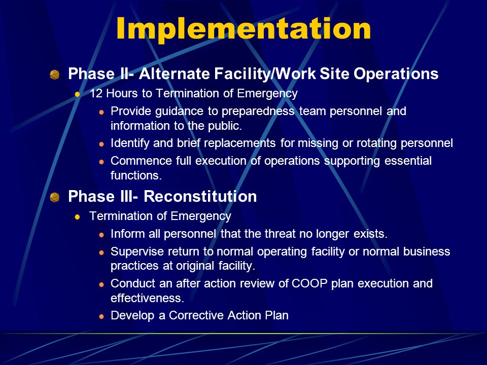 Implementation Phase II- Alternate Facility/Work Site Operations