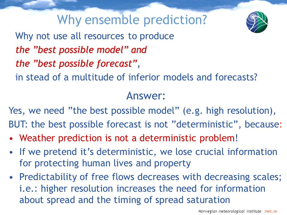 Why ensemble prediction