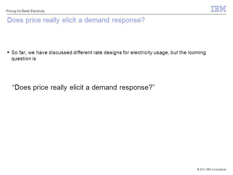 Does price really elicit a demand response