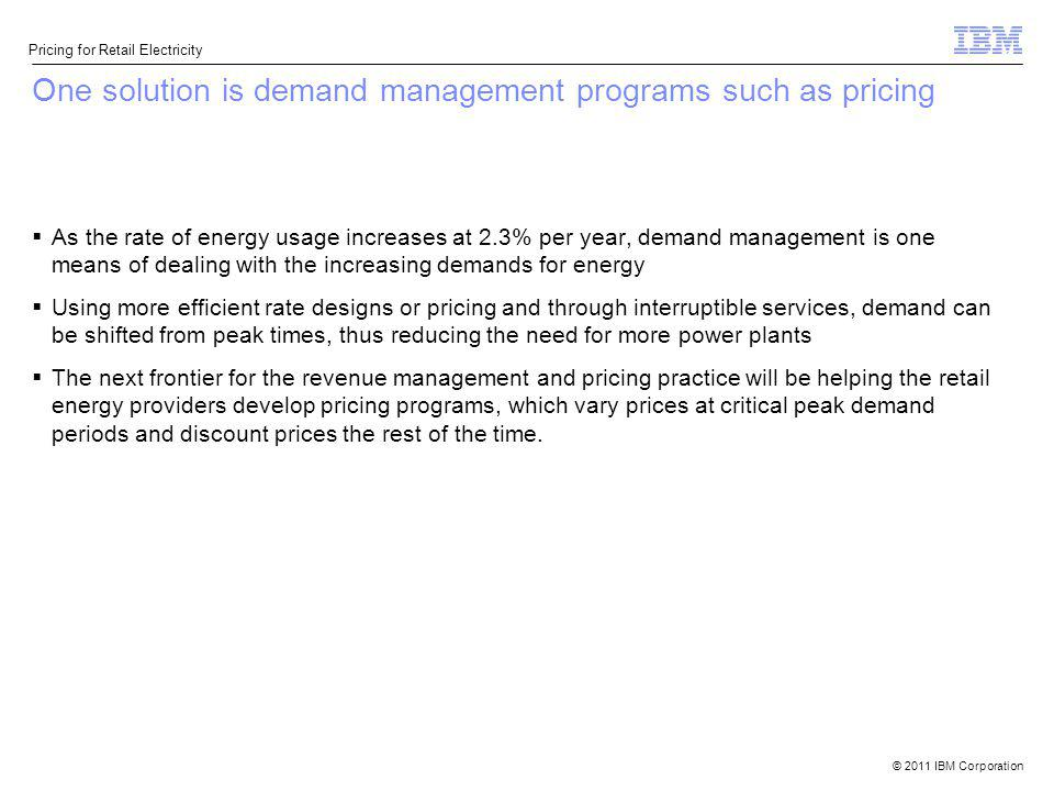 One solution is demand management programs such as pricing