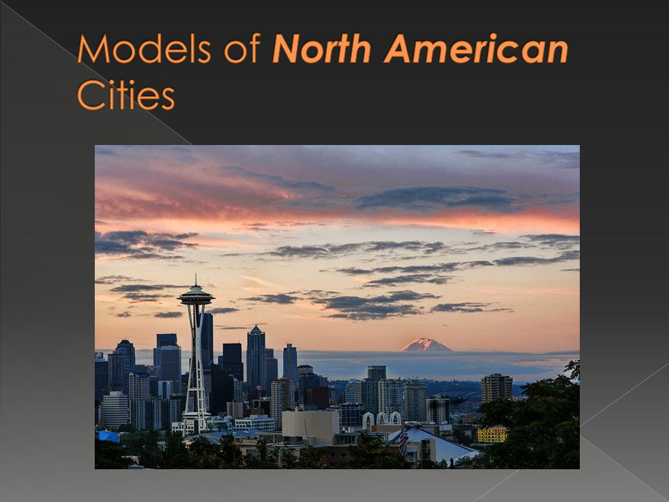 Models of North American Cities