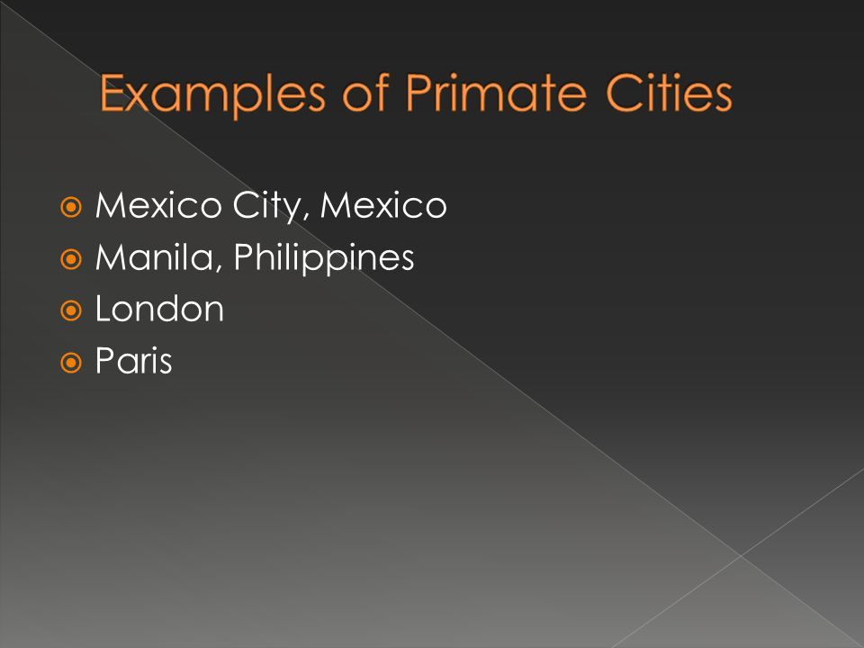 Examples of Primate Cities