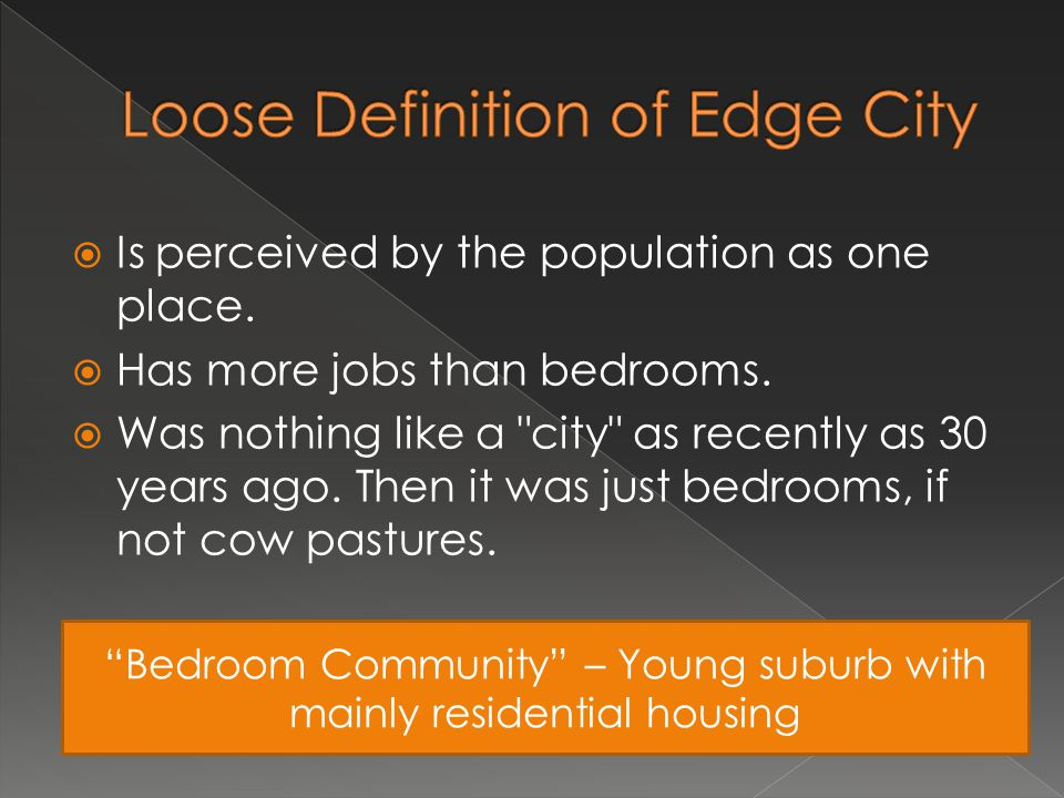 Loose Definition of Edge City