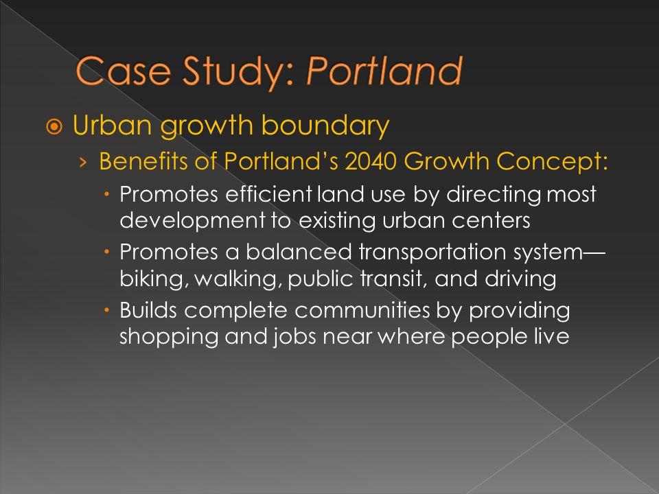 Case Study: Portland Urban growth boundary