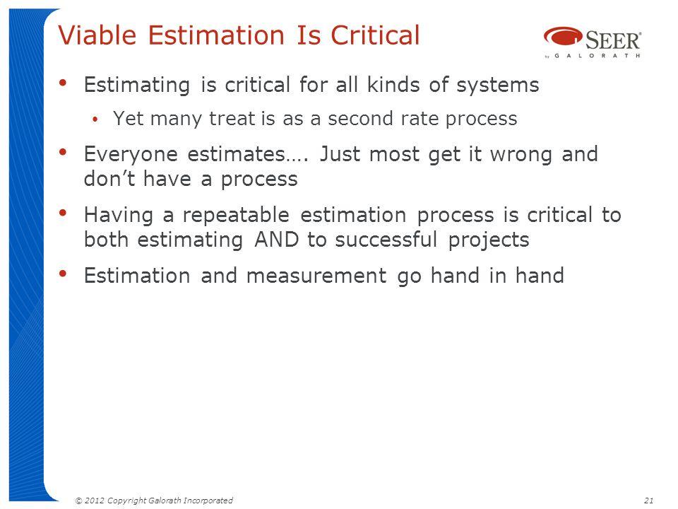 Viable Estimation Is Critical