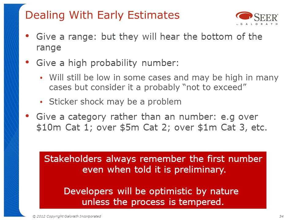 Dealing With Early Estimates