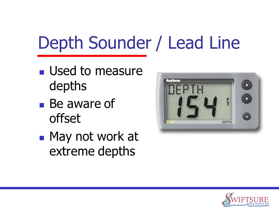 Depth Sounder / Lead Line
