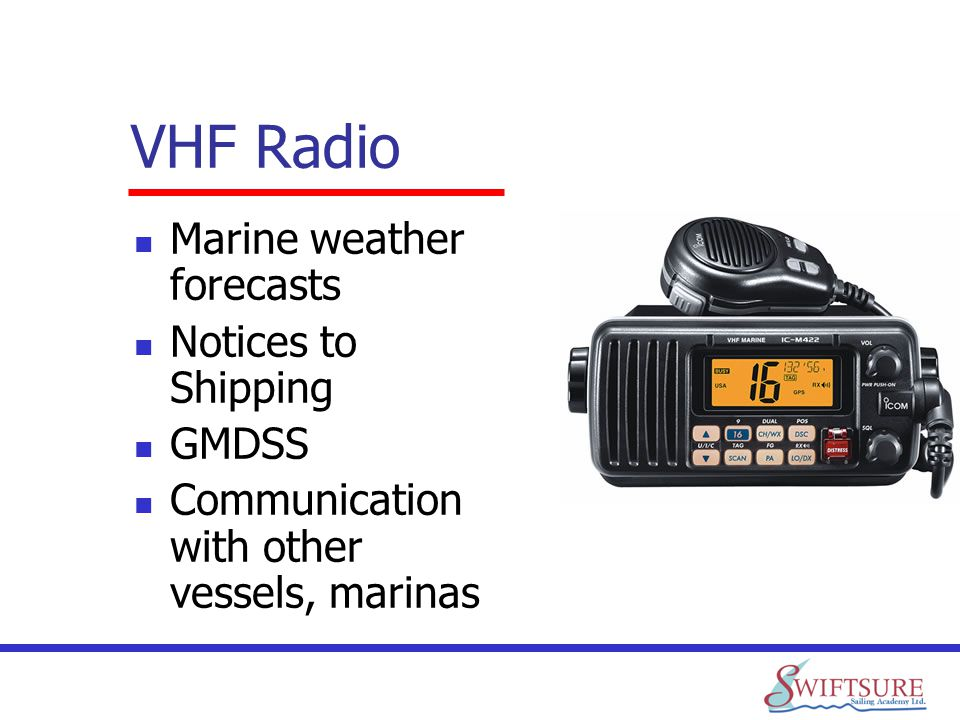 VHF Radio Marine weather forecasts Notices to Shipping GMDSS