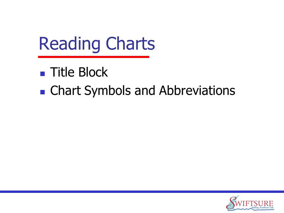 Reading Charts Title Block Chart Symbols and Abbreviations