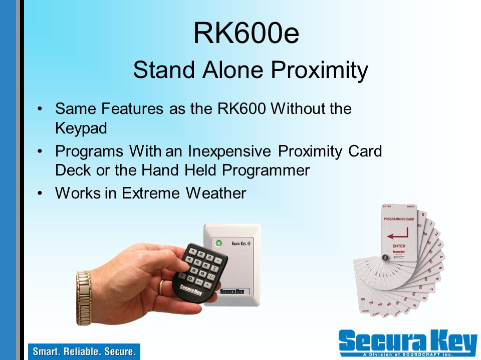 RK600e Stand Alone Proximity