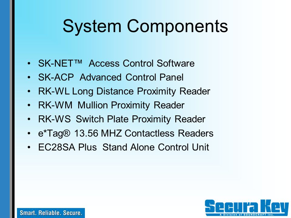 System Components SK-NET™ Access Control Software