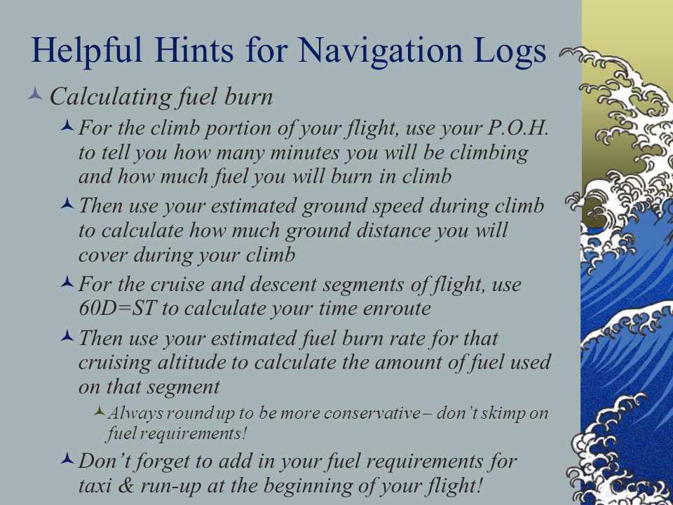 Helpful Hints for Navigation Logs