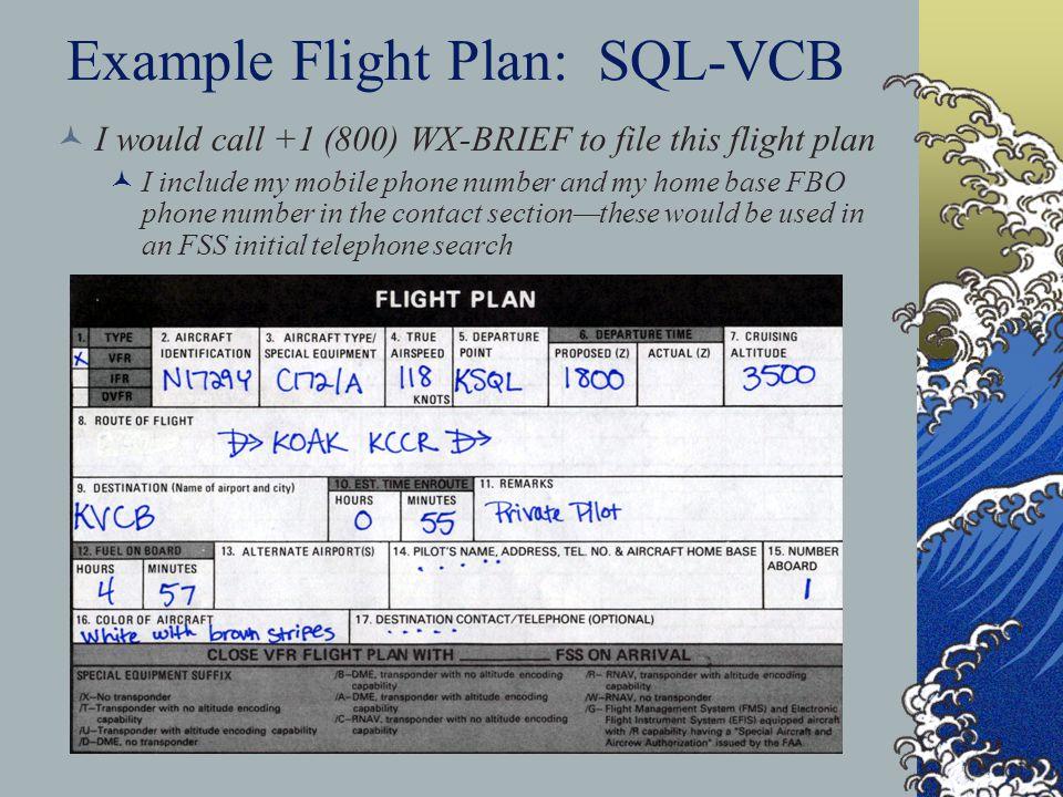 Example Flight Plan: SQL-VCB