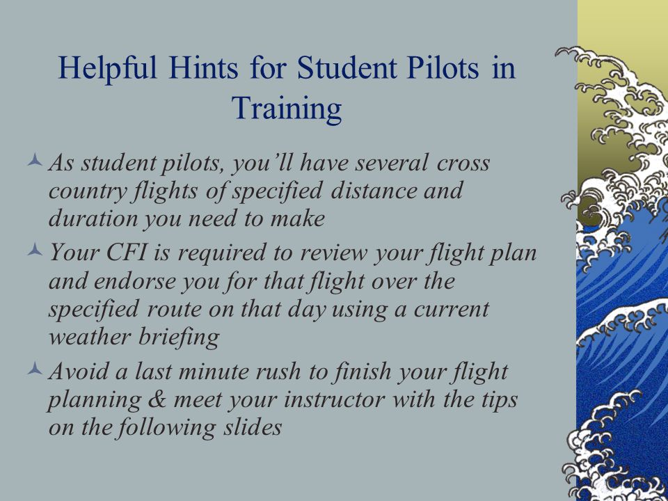 Helpful Hints for Student Pilots in Training