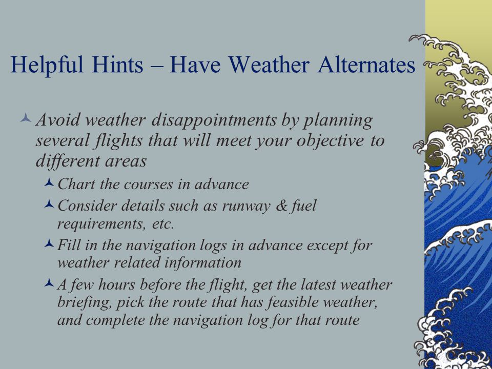 Helpful Hints – Have Weather Alternates