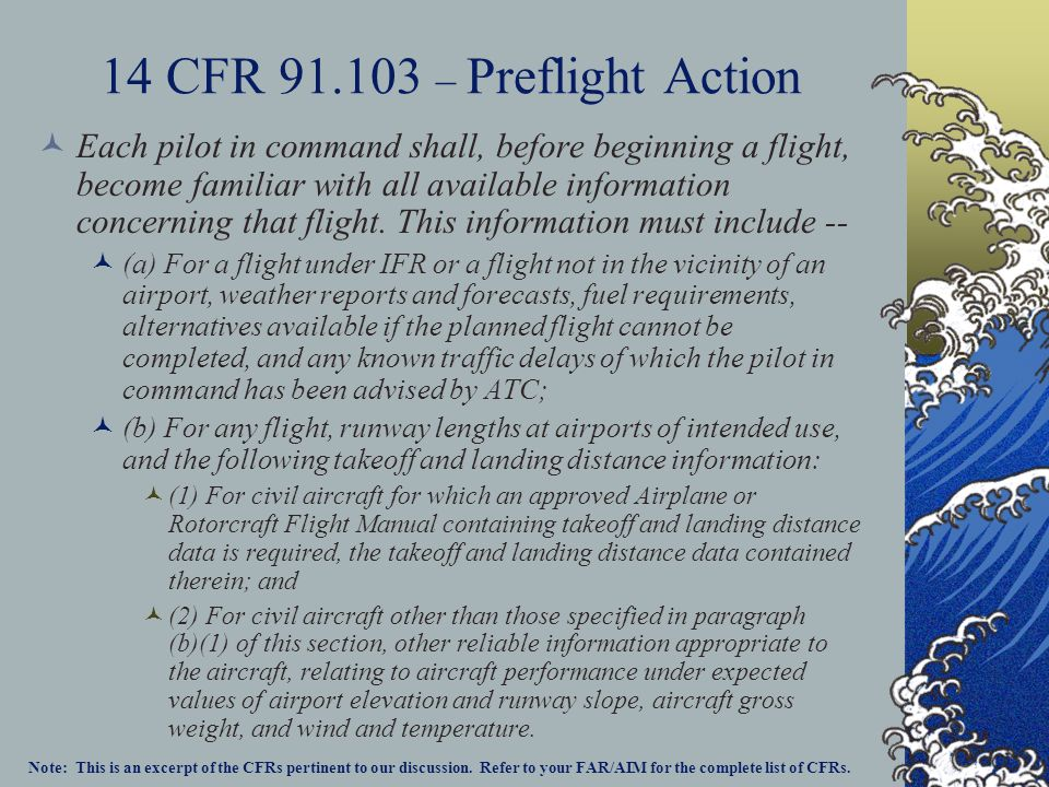 14 CFR 91.103 – Preflight Action