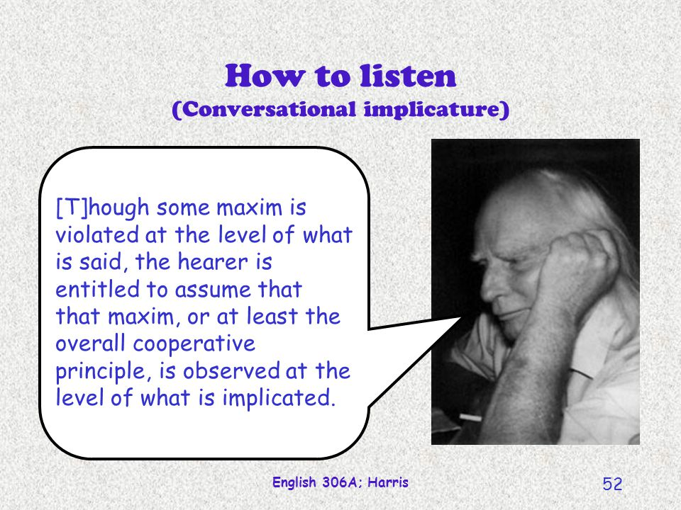 How to listen (Conversational implicature)