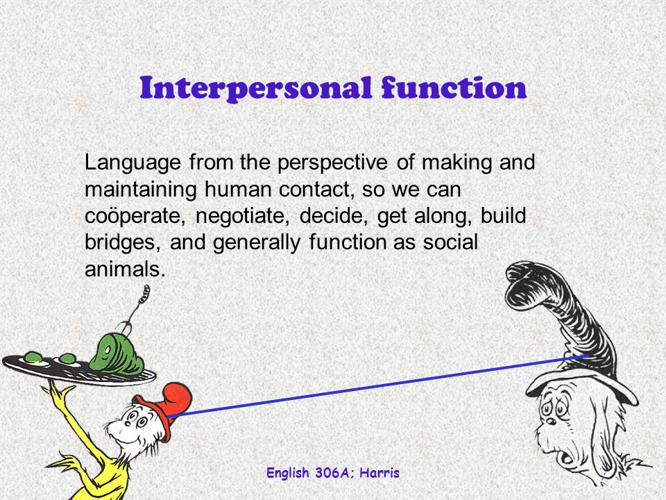 Interpersonal function