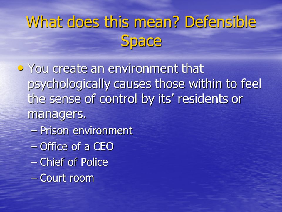 What does this mean Defensible Space