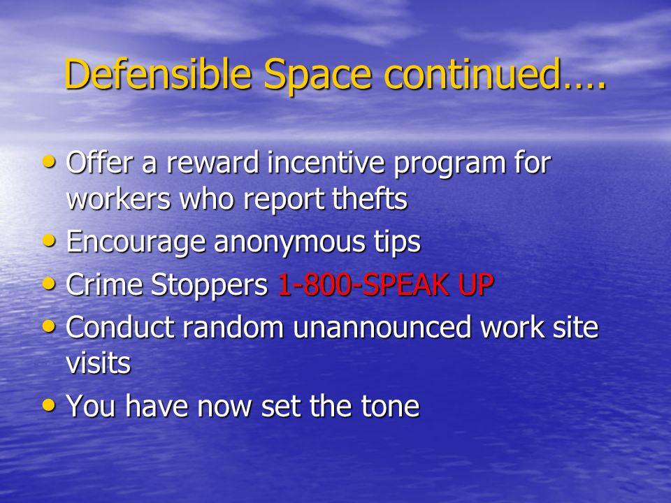 Defensible Space continued….