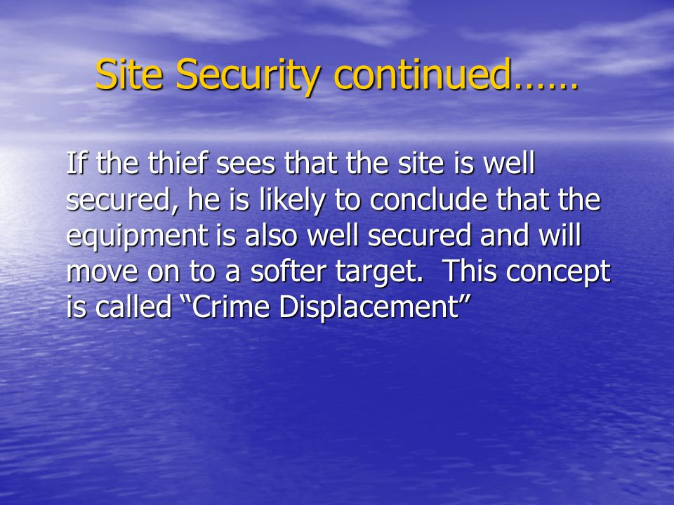 Site Security continued……