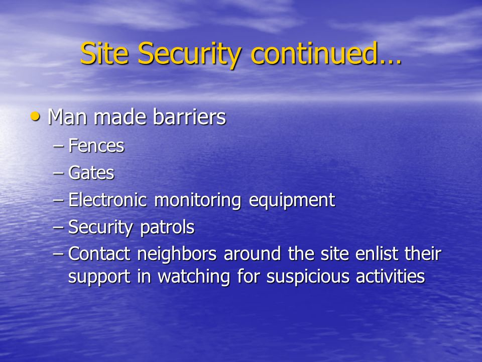 Site Security continued…