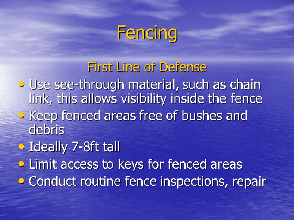 Fencing First Line of Defense