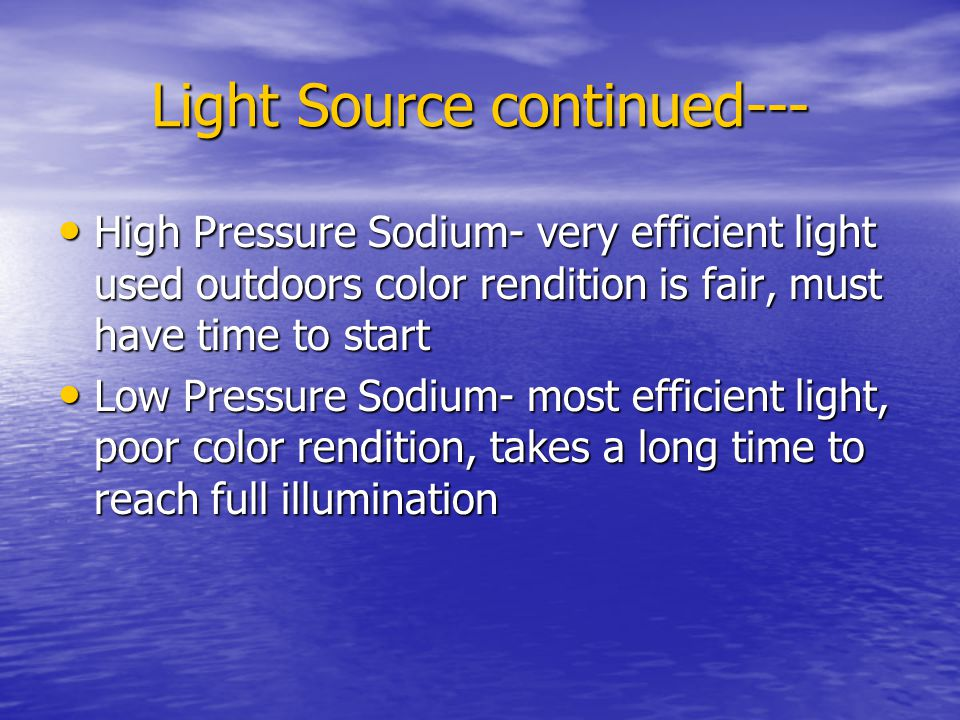 Light Source continued---