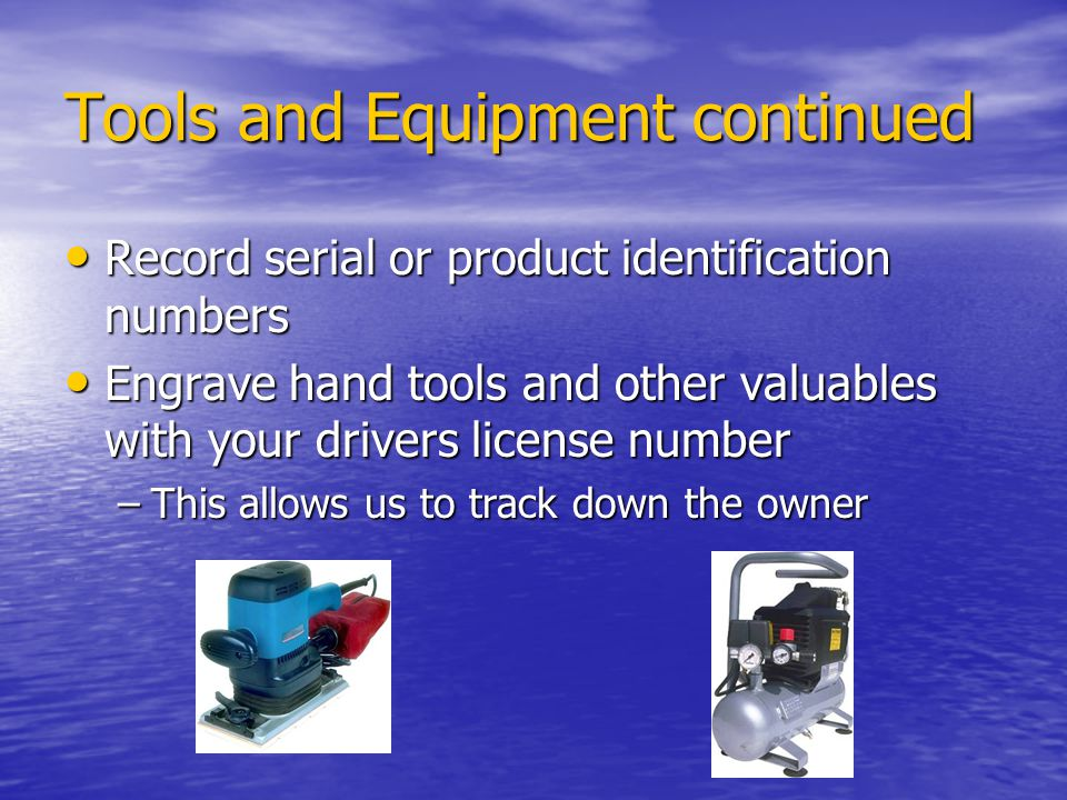 Tools and Equipment continued