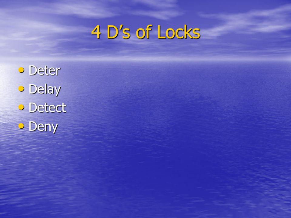 4 D's of Locks Deter Delay Detect Deny