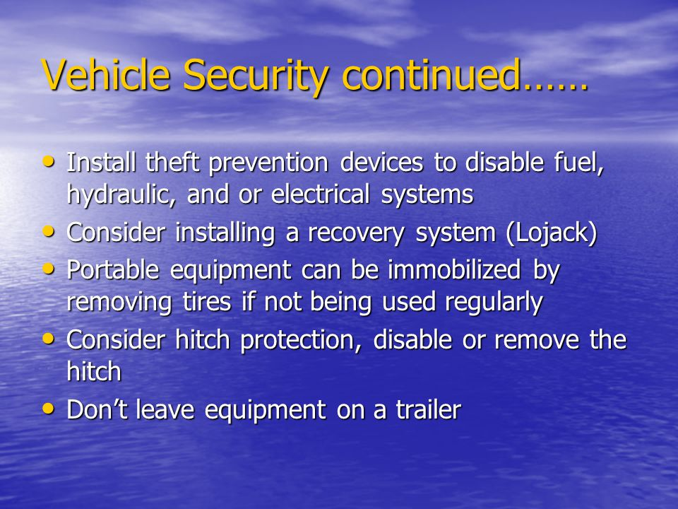 Vehicle Security continued……