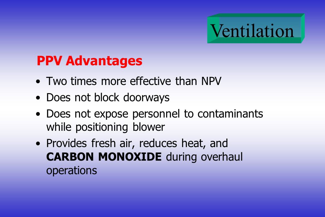 PPV Advantages Two times more effective than NPV