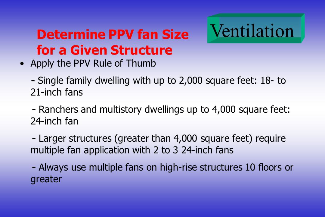 Determine PPV fan Size for a Given Structure