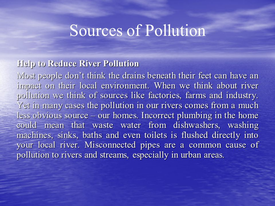 Sources of Pollution Help to Reduce River Pollution