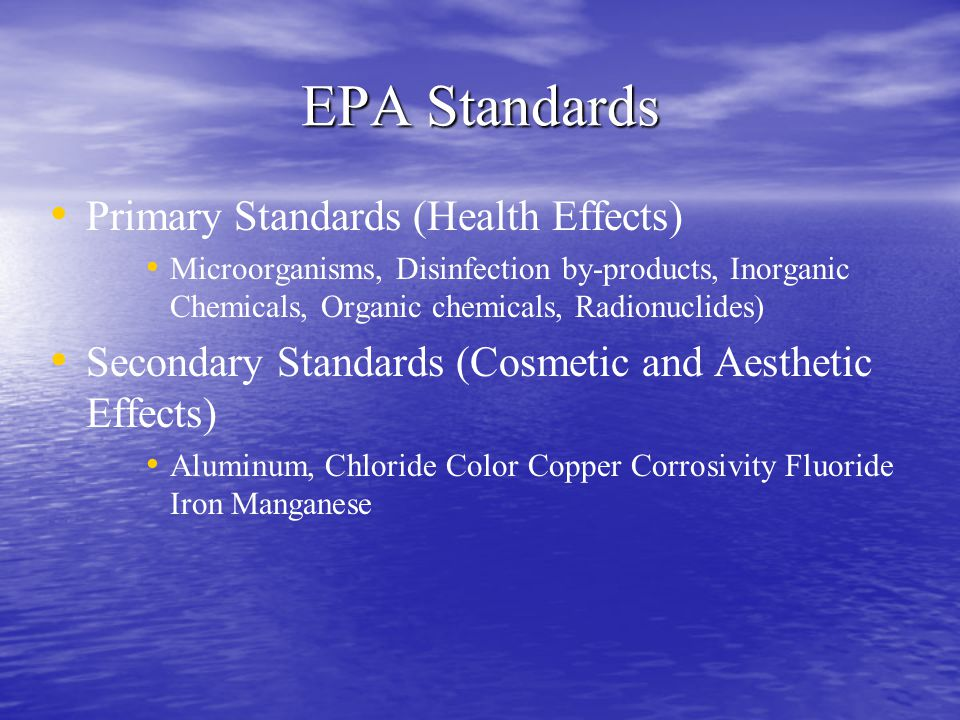 EPA Standards Primary Standards (Health Effects)