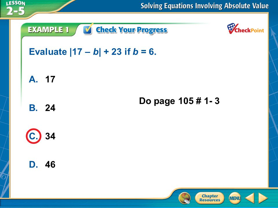 A B C D Evaluate |17 – b| + 23 if b = 6. A. 17 B. 24