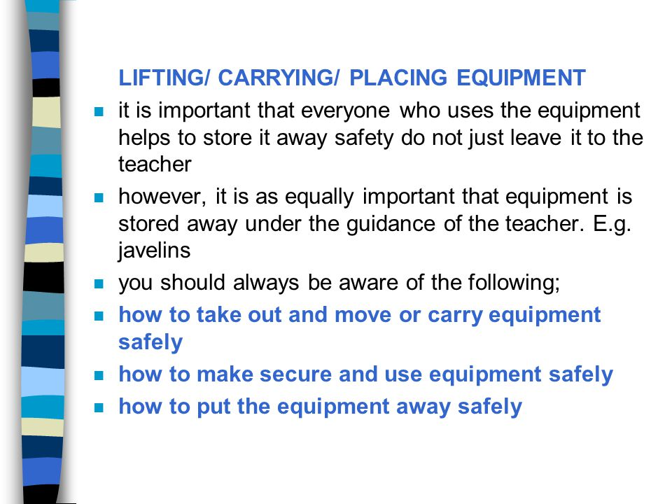 LIFTING/ CARRYING/ PLACING EQUIPMENT