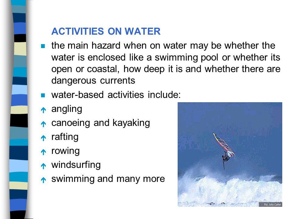 ACTIVITIES ON WATER