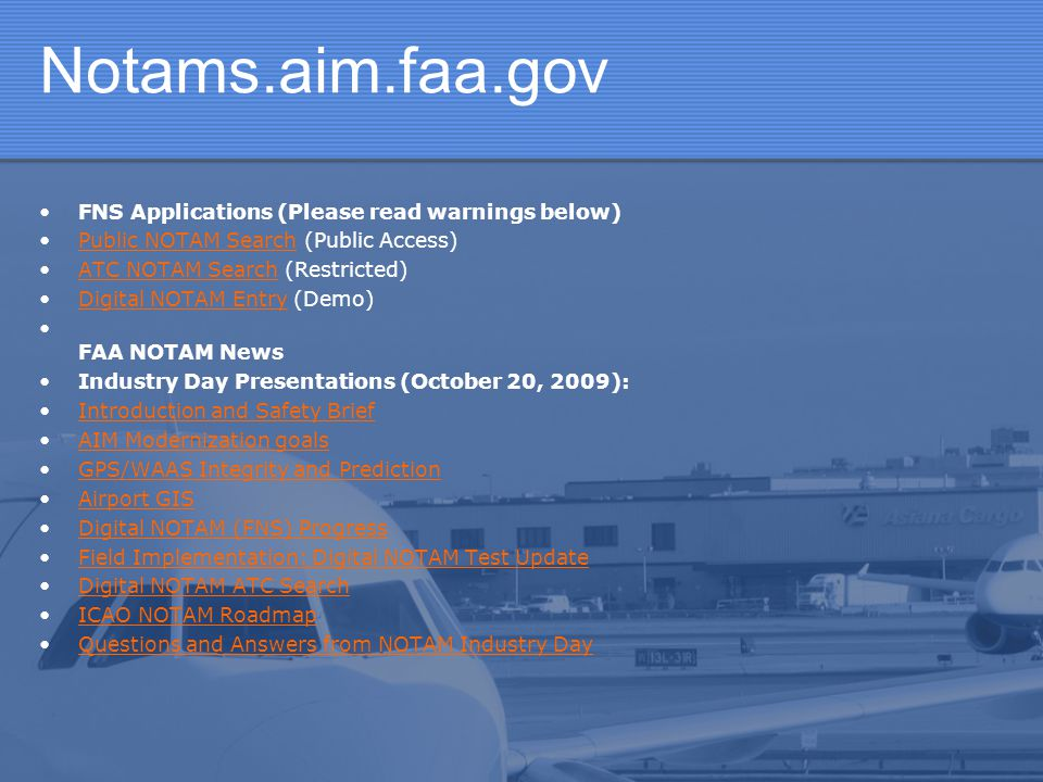 Notams.aim.faa.gov FNS Applications (Please read warnings below)