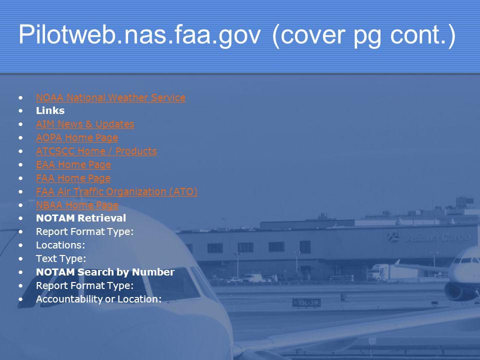 Pilotweb.nas.faa.gov (cover pg cont.)