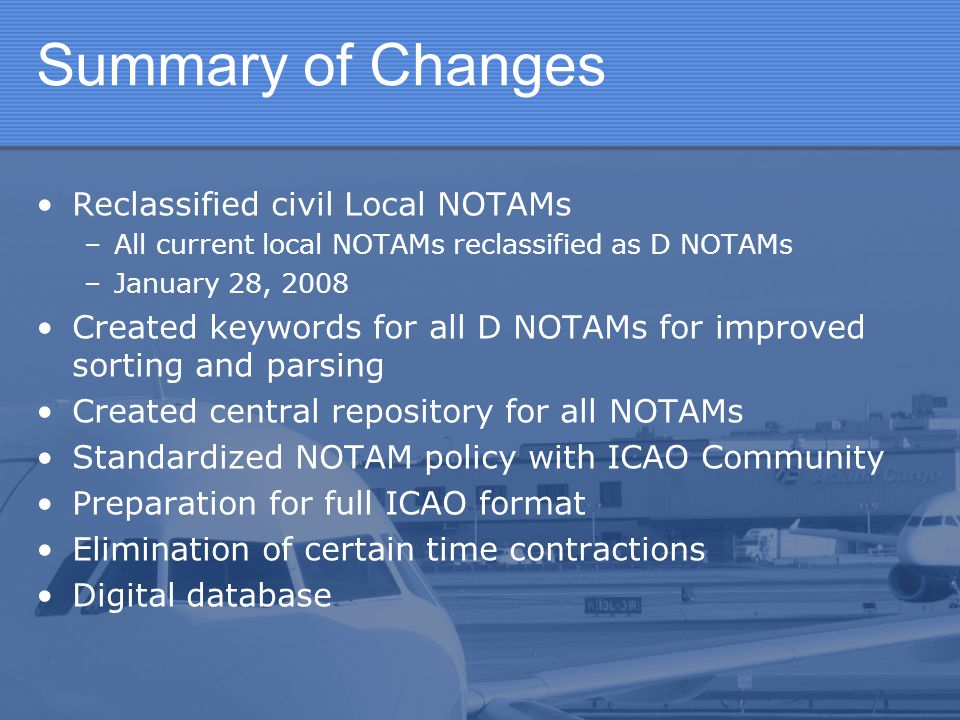 Summary of Changes Reclassified civil Local NOTAMs